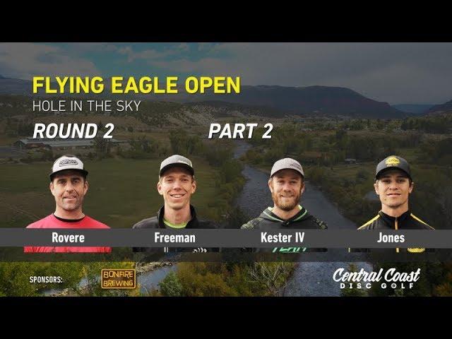 2017-flying-eagle-open-round-2-part-2-rovere-freeman-kester-iv-jones