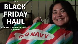 Black Friday 2018 Haul! Feat. Old Navy, Ulta, & more!
