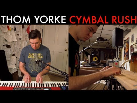Thom Yorke - Cymbal Rush (Cover by Joe Edelmann)