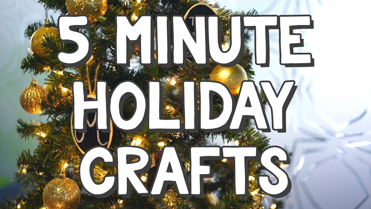 5 minute holiday crafts youtube for 5 minute crafts videos