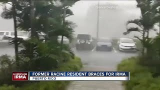 Man with ties to Racine riding out Hurricane Irma in Puerto Rico