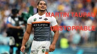 MARTIN TAUPAU - UNSTOPPABLE