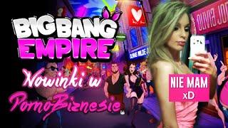 ★ #10 Big Bang Empire - Nowinki w PornoBiznesie
