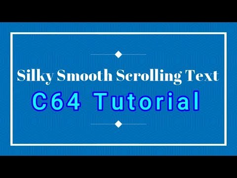 C64 Silky Smooth Scrolling Text | Coding Tutorial