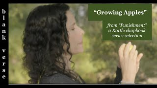 """Growing Apples"" by Nancy Miller Gomez - (Rattle Poetry Video)"