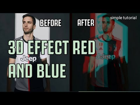 Cara Membuat Effect 3D Red And Blue Android