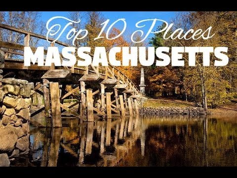 10 Best Places to Visit in Massachusetts