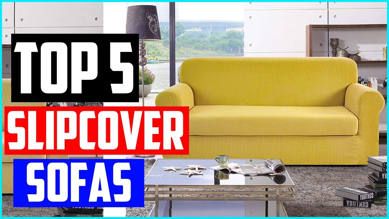 Top 5 Best Slipcover Sofas in 2019 Reviews