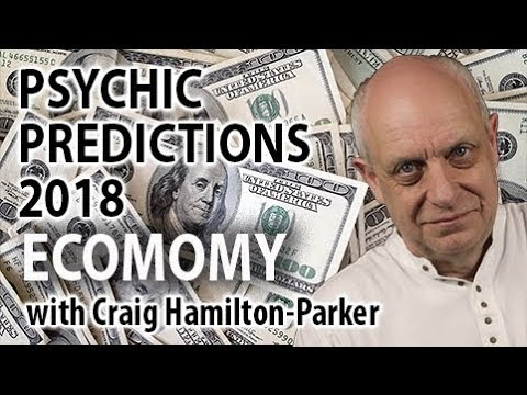 World Economic Predictions for 2018 | Psychic Predictions.