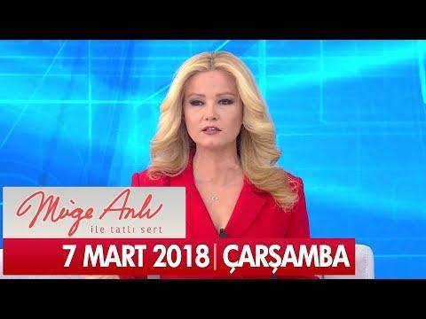 Müge Anlı ile Tatlı Sert 7 Mart 2018