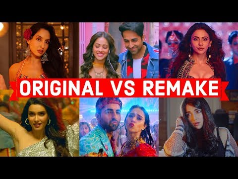Original Vs Remake - Which Song Do You Like the Most? - Bollywood Remake Songs 2019