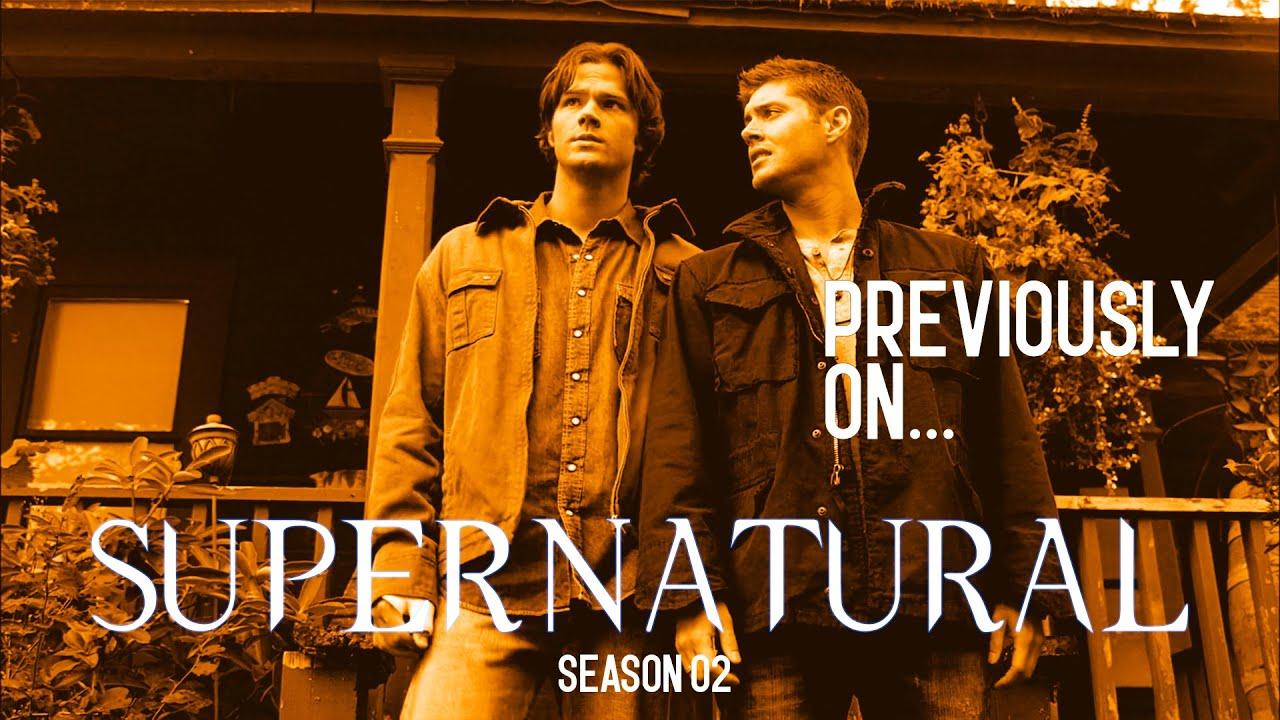 Previously On... Supernatural Season 02