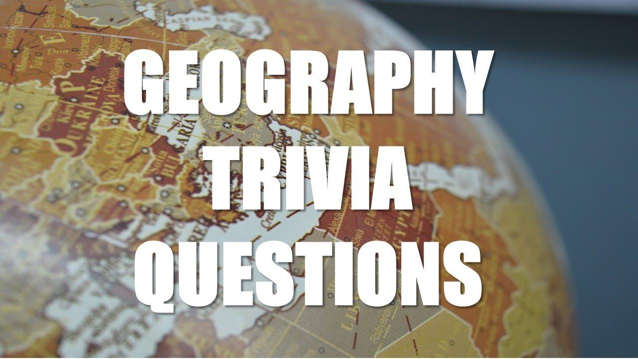 Hard Geography Quiz | Hard Geography Trivia