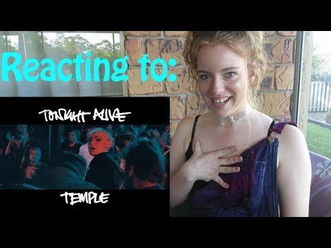 REACTING TO: TONIGHT ALIVE - TEMPLE