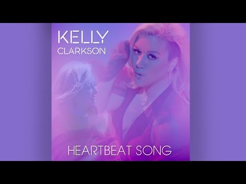 Download Kelly Clarkson - Heartbeat Song (Audio)