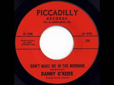 Danny O'Keefe - Don't Wake Me in the Morning