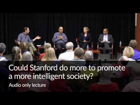 Could Stanford Do More to Promote a More Intelligent Society?