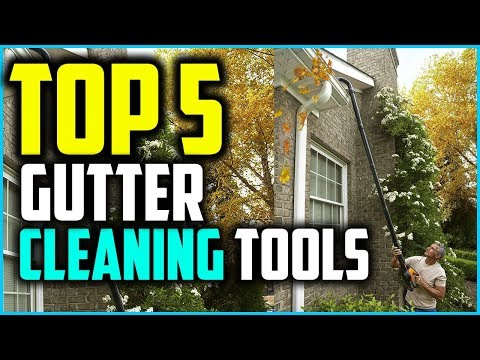 Top 5 Best Gutter Cleaning Tools In 2019 – Buyer's Guide