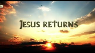 JESUS RETURNS (Official sequel to Jesus Christ! The Musical)