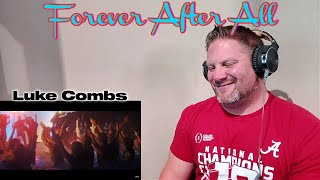 Luke Combs - Forever After All (Official Video) REACTION