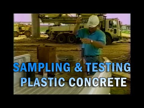 Sampling and Testing Plastic Concrete