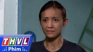 THVL | Sống trong bóng đêm - Tập 20[6]: Thanh hốt hoảng nghi ngờ Hương đã xảy ra chuyện không may