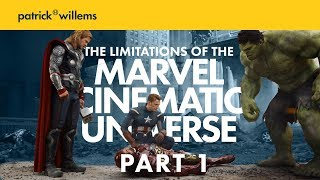 The Limitations of the Marvel Cinematic Universe PART 1