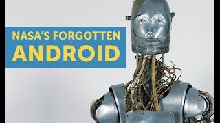 The 1960s Android Abandoned By NASA
