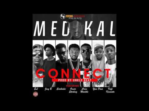 Medikal - Connect ft. EL, Joey B, Sarkodie, Omar Sterling, Criss Waddle, Yaa Pono & Kinaata