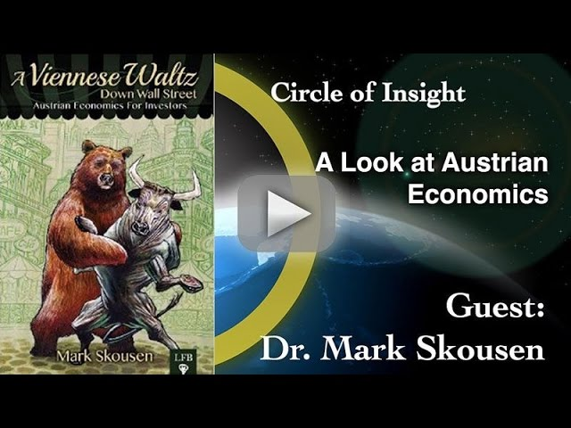 A Look at Austrian Economics