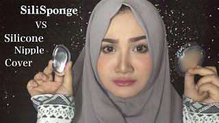 SiliSponge VS Silicone Nipple Cover | Review & Demo | Bahasa Indonesia | Diendiana