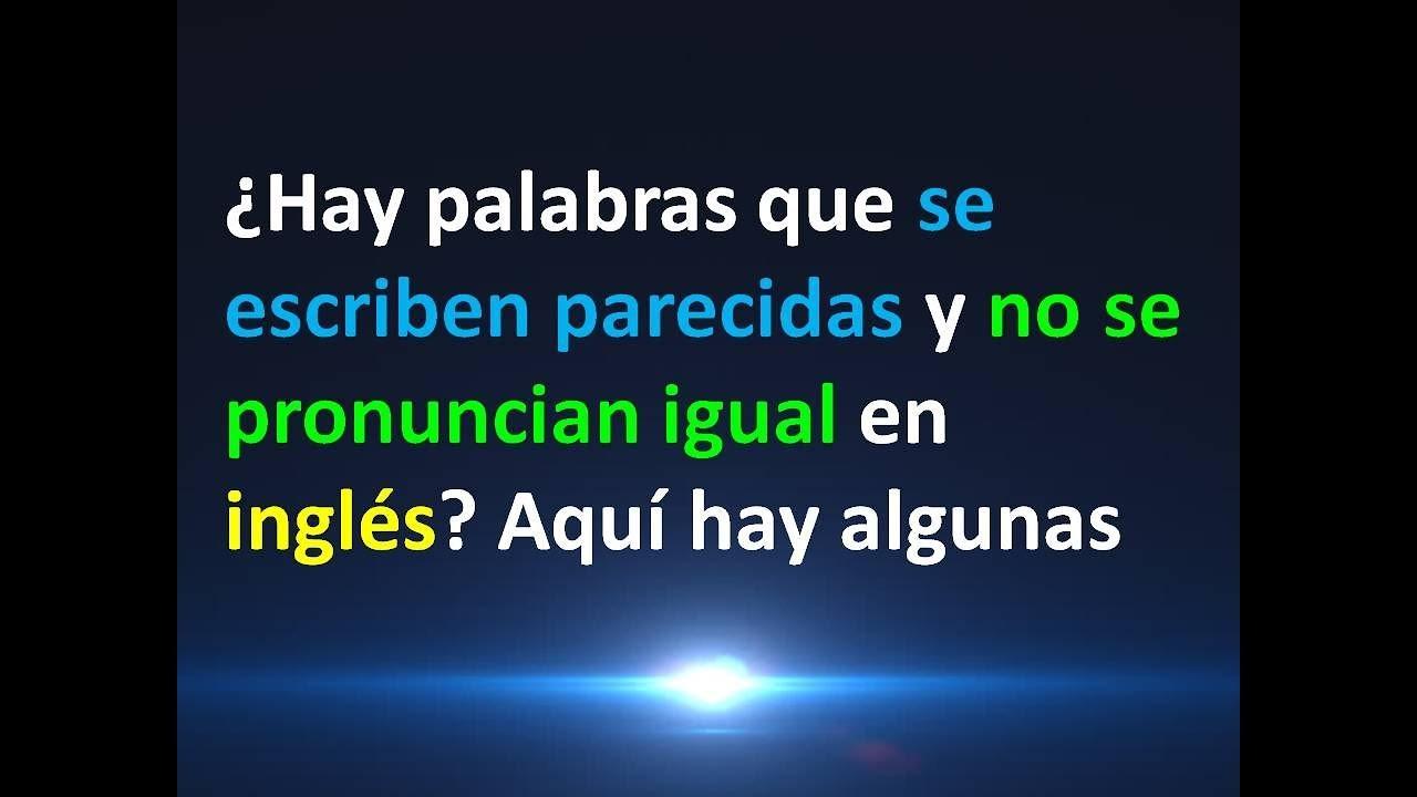 Palabras en ingles que se pronuncian igual en español