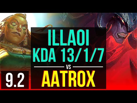 ILLAOI vs AATROX (TOP) | KDA 13/1/7, 700+ games, Legendary | Korea Master | v9.2