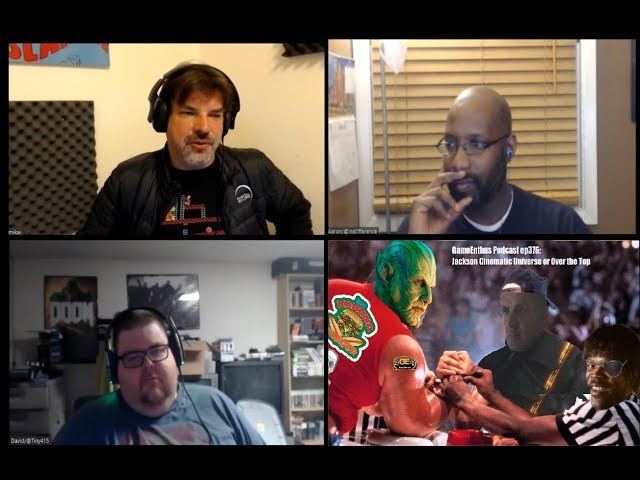 GameEnthus Podcast ep376: Jackson Cinematic Universe or Over The Top