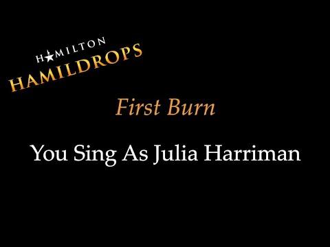 Hamildrop - First Burn - Karaoke/Sing With Me: You Sing Julia