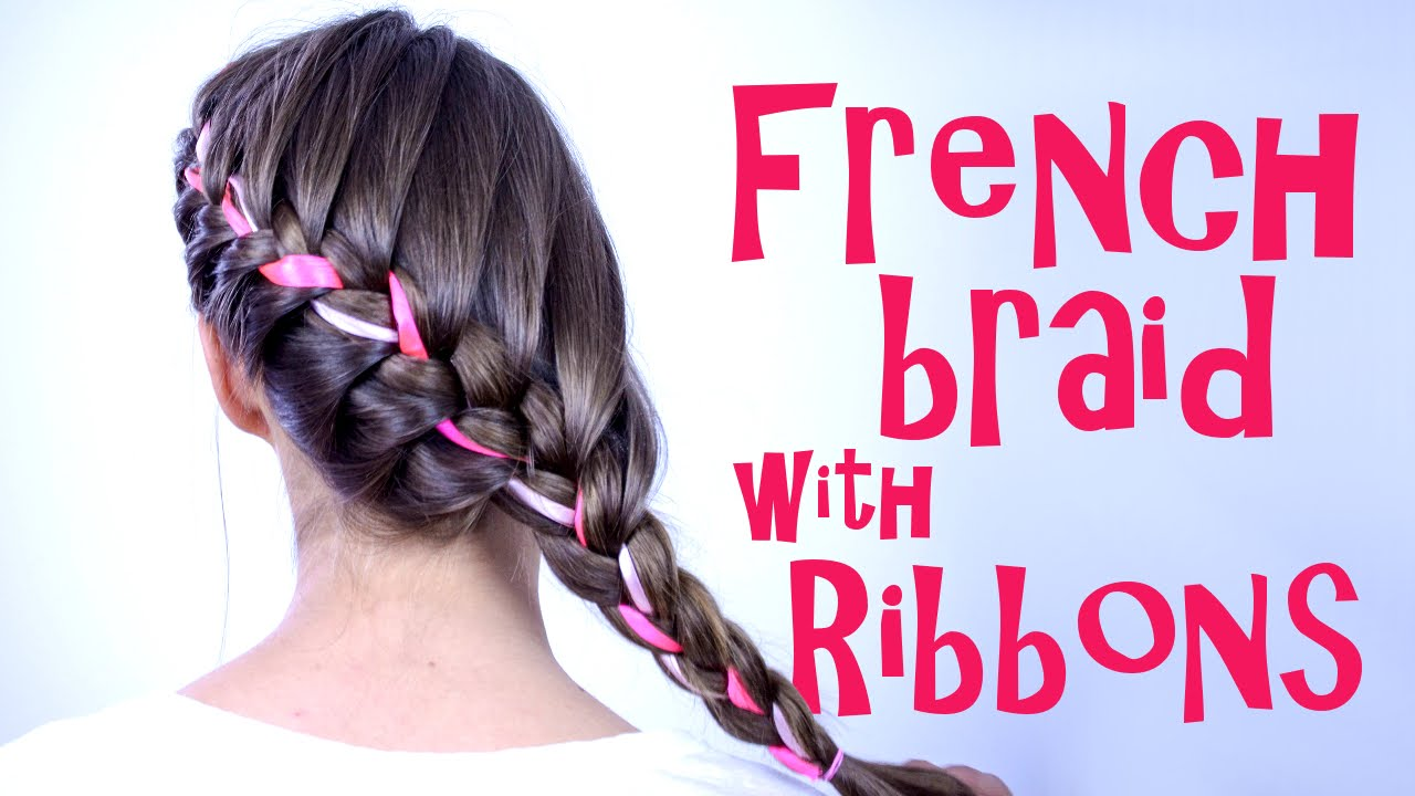 French Braid With Ribbons Tutorial Youtube