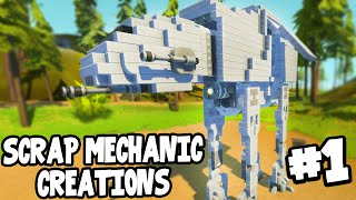 Scrap Mechanic CREATIONS! - WORKING AT-AT WALKER! [#1] W/AshDubh | Gameplay |