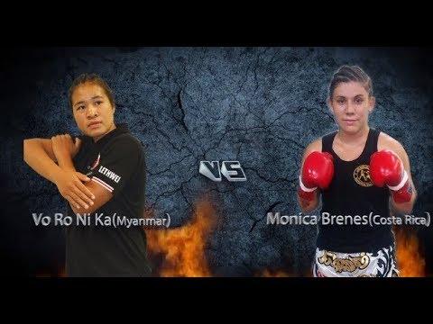 【2nd MYANMAR LETHWEI WORLD CHANPIONSHIP 2017】Vo Ro Ni Ka vs  Monica Brenes(ブロニカ vs モニカ・ブレンス)