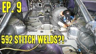 Project 240 - Le Drift Car II | Ep. 9 - 592 Stitch Welds (ノ◕ヮ◕)ノ