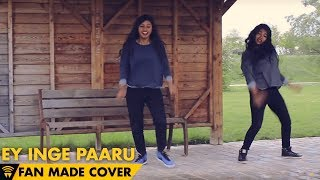 Cover images Ey Inge Paaru - Velai Illa Pattadhaari | Fan video from France