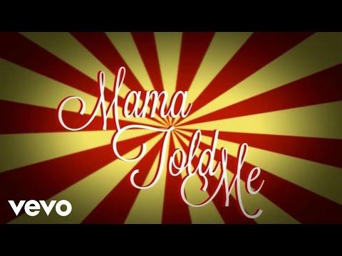 Mama Told Me - Lyric Video (Explicit)