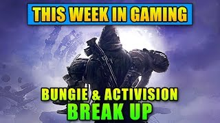 Bungie & Activision Break Up - This Week in Gaming   FPS News