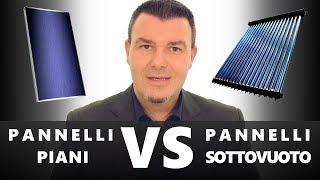 Solare Termico - Pannelli PIANI o SOTTOVUOTO?