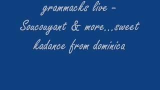 grammacks - Soucouyant live & cauchemar