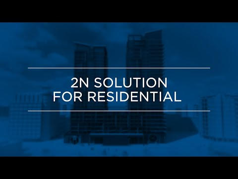 Get the best out of the 2N solution for residential