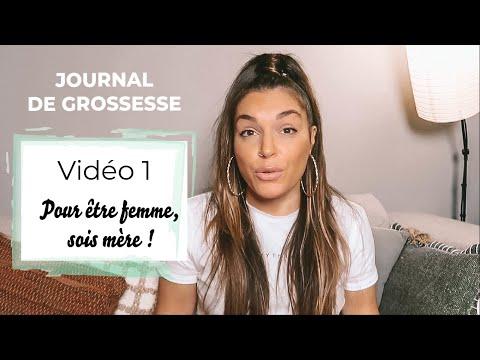 JOURNAL DE GROSSESSE  (Vidéo 1) • Pour être femme, sois mère !
