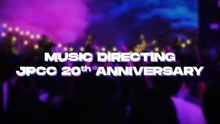 Music Directing JPCC 20th Anniversary