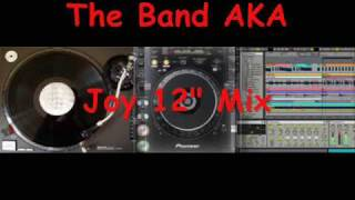 The Band AKA - Joy.wmv