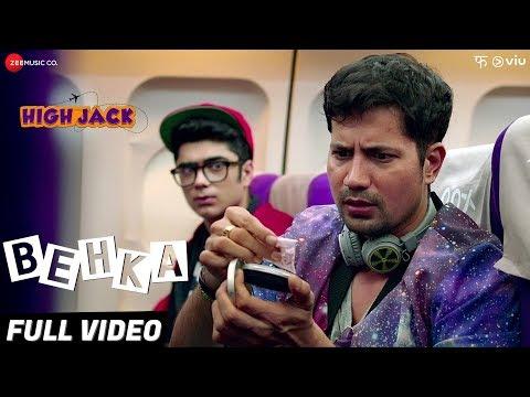 Behka - Full Video | High Jack | Sumeet...