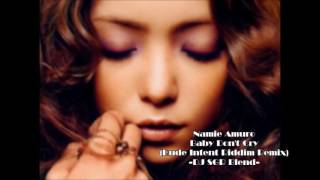 Gambar cover 【再UP】Namie Amuro - Baby Don't Cry (Rude Intent Riddim Remix) - DJ SGR Blend